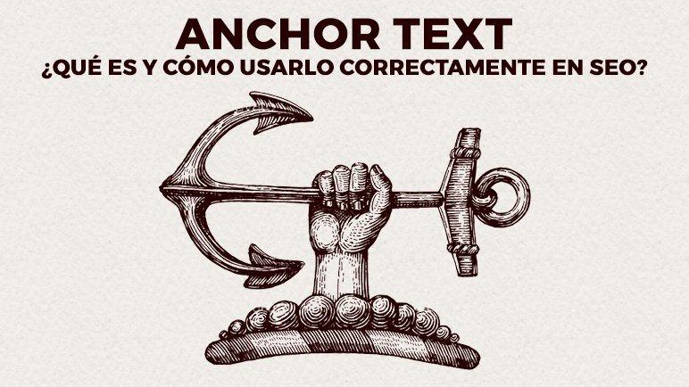 Anchor text, ¿qué es y cómo usarlo correctamente en SEO?